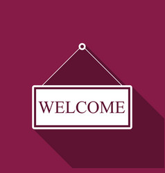 hanging sign with text welcome with long shadow vector image vector image