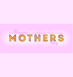 happy mothers day design vintage lettering vector image