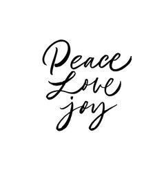 peace love joy greeting card hand drawn phrase vector image