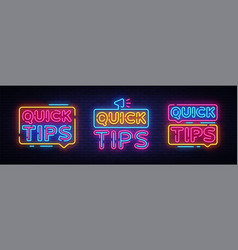 quick tips neon sign collection design vector image