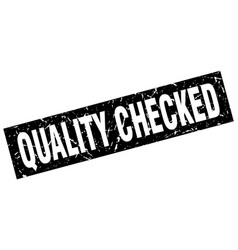 Square grunge black quality checked stamp vector