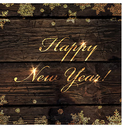 happy new year golden greeting on wooden board vector image