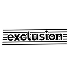 Exclusion stamp typ vector
