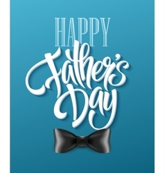 Happy fathers day background with greeting vector