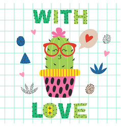 Love poster with cute cactus in glasses vector
