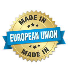 Made in european union gold badge with blue ribbon vector