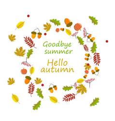 Hello autumn goodbye summer the trend calligraphy vector