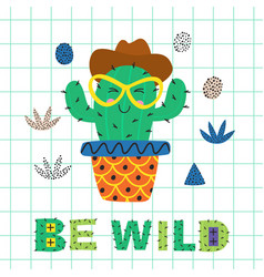 poster with wild cactus in glasses vector image