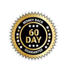 money back in 60 days guarantee badge golden medal vector image