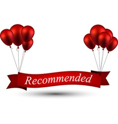 Recommended red ribbon background with balloons vector image