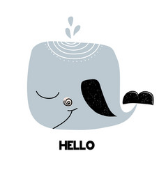 Card with lettering hello and whale isolated on vector