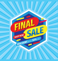 final sale discount up to 50 percent off vector image