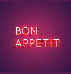 Neon realistic words bon appetit for advertising vector