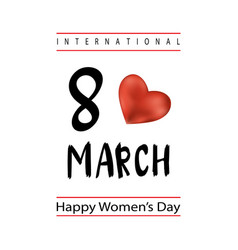 8 march womens day with lettering text vector image