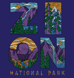 hand drawn zion national park lettering vector image