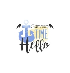 Hello Summer Time Message Watercolor Stylized vector
