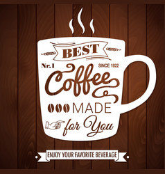 Vintage coffee poster on a dark wooden background vector image