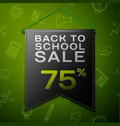black pennant on back to school sale seventy five vector image