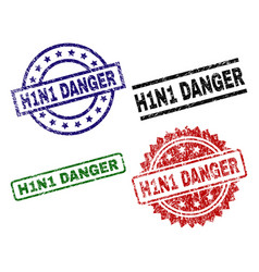 damaged textured h1n1 danger seal stamps vector image