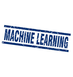 Square grunge blue machine learning stamp vector