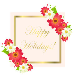 happy holidays greeting card with frame and vector image