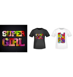 super girl t-shirt print stamp for tee t shirts vector image