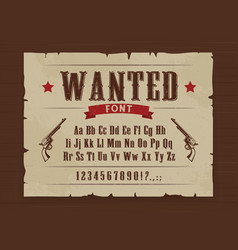 wild west wanted font poster with letters vector image