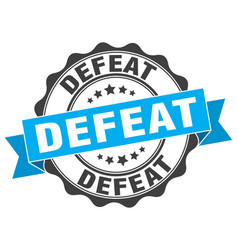 defeat stamp sign seal vector image