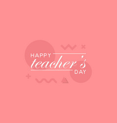 happy teachers day banner vector image