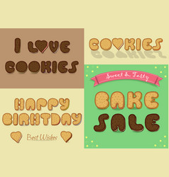 Inscriptions by sweet cookies font vector