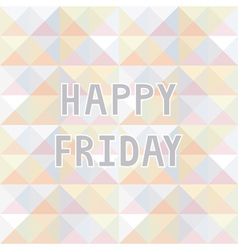 Happy Friday background2 vector image vector image