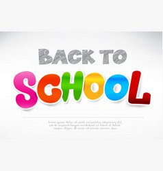 colorful back to school calligraphy title texts vector image