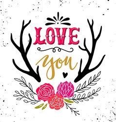 Love you Hand drawn vintage with hand-lettering vector image