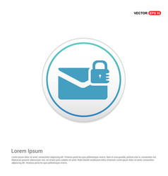 message secure icon - white circle button vector image