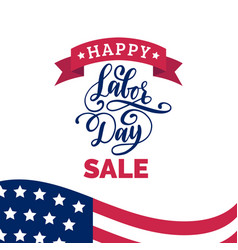 happy labor day sale card poster with hand vector image