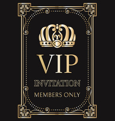 Invitation for vip members only with gold crown vector