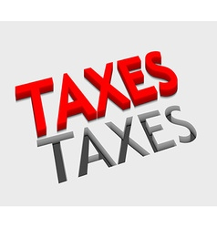3d taxes text design vector image