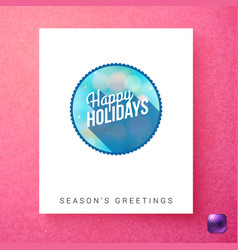 happy holidays seasons greetings template vector image