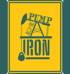 Pump some iron gym and fitness motivation quote vector