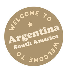 Welcome to argentina south america vector