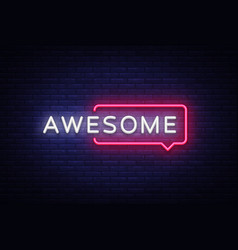 Awesome neon text awesome neon sign vector