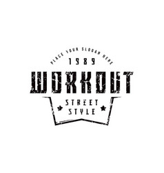 Emblem of workout club in urban style vector