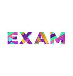 Exam concept retro colorful word art vector