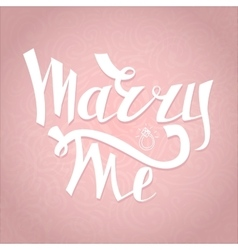 Marry Me card with marriage proposal Engagement vector image
