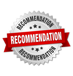 recommendation round isolated silver badge vector image