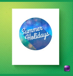 Summer holidays circular badge over green vector
