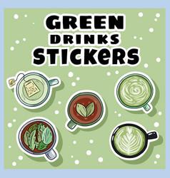Green drinks sticker set cups green tea and vector