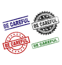 Scratched textured be careful seal stamps vector