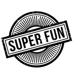 super fun rubber stamp vector image