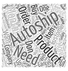The Myth Of AutoShip text background wordcloud vector image